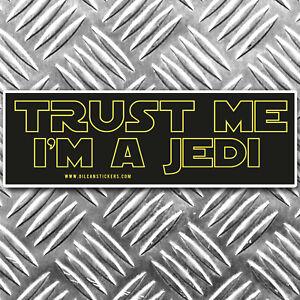 trust me i'm a jedi bumper sticker 170mm wide star wars