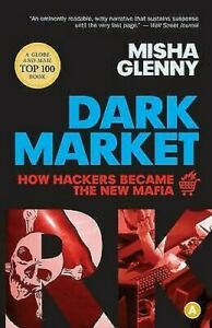 Darkmarket: Cómo Hackers Became The New Mafia