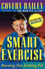 Smart Exercise: Burning Fat, Getting Fit-ExLibrary