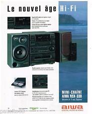 PUBLICITE ADVERTISING  105  1992  AIWA   la mini-chaine hi-fi NSX-330