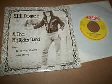 RARE NM PRIVATE COUNTRY 45 PS WILL POWERS & THE HY RIDER BAND TEXAS IN MY DREAMS
