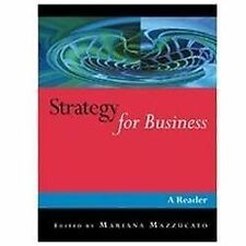 Published in Association with the Open University: Strategy for Business : A...