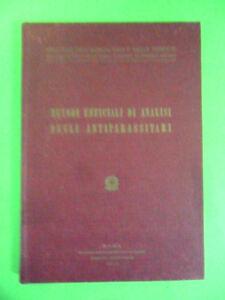 METODI UFFICIALI DI ANALISI DEGLI ANTIPARASSITARI.LIBRERIA DELLO STATO.1971