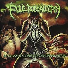Foul Body Autopsy - So Close To Complete Dehumanization [CD]