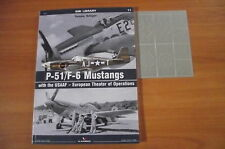 P-51/F-6 MUSTANGS WITH USAAF - ETO  KAGERO SMI LIBRARY 11 FREE MASKING FOIL