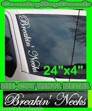 Breakin' Necks VERTICAL Windshield Vinyl Decal Sticker Truck Car Boost Turbo