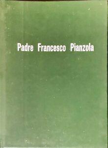 PADRE FRANCESCO PIANZOLA - 1969