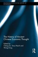 The History of Ancient Chinese Economic Thought (Routledge Studies in the Histor