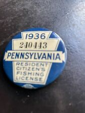 1936 Pennsylvania Fishing License Pin Button Badge with paper