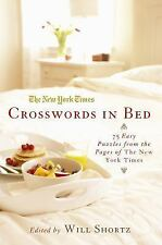 The New York Times Crosswords in Bed: 75 Easy Puzzles from the Pages of The New