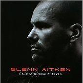 Glenn Aitken - Extraordinary Lives (2010)