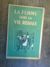 La femme dans la vie rurale plan de travail 1946-1947 / J.A.C.F
