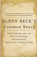 Glenn Beck's Common Sense: The Case Against an Out-Of-Control Government,...