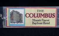 The Columbus-Miami's Finest Bayfront Hotel 1930s/40s vintage Matchbook Cover