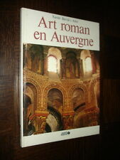 ART ROMAN EN AUVERGNE - Xavier Barral i Altet 1984