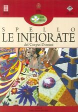 Spello. Le Infiorate del Corpus Domini
