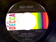 "DOBIE GRAY ""DRIFT AWAY / CITY STARS"" 45"