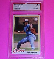1978 Topps Baseball #43 Bill Atkinson Expos,  PSA 9 MINT High Grade card.