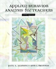 Applied Behavior Analysis for Teachers (6th Edition) by Paul A Alberto|Anne C…
