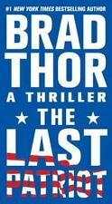 The Last Patriot by Brad Thor (2009, Paperback)