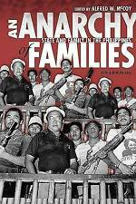 An Anarchy of Families: State and Family in the Philippines (New Perspectives in