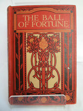 THE BALL OF FORTUNE by CHARLES PEARCE c1926 (UNDATED) ILLUSTRATED by H EVISON