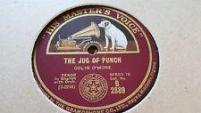 COLIN O'MORE THE JUG OF PUNCH & FOGGY DEW HMV B2889
