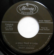 KRIPP JOHNSON 45 A Door That Is Open / Still I forgive VG++ Pop e6263