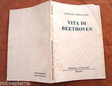 VITA DI BEETHOVEN ROMAIN ROLLAND RIZZOLI 1949 biblioteca universale 35 bur vendo