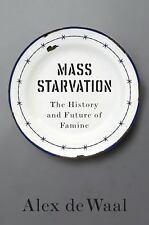 De Waal Alex-Mass Starvation  BOOK NEW