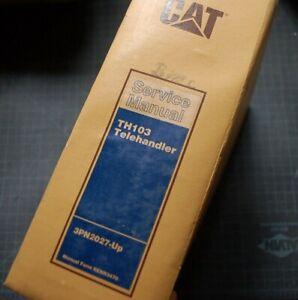 Caterpillar TH103 Telehandler Service Manual repair forklift CAT maintenance OEM