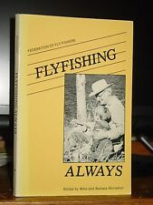 Flyfishing Always, Articles Federation Fly Fishers, Casting, Knots, Fly Tying