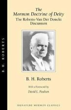 The Mormon Doctrine of Deity The Roberts-Van Der Donckt Discussion