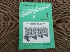 quaderni de l'elettrificazione 1 serie elettrochimica accumulatori elettrici