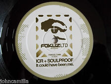 "ICR + SOULPROOF - IT COULD HAVE BEEN ME 12"" RECORD - FOKUZ LIMITED - FOKUZLTD008"