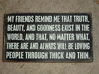 "Primitives by Kathy 9"" x 5"" Wooden Box Sign ""MyFriends Remind Me That Truth..."""