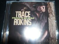 Trace Adkins Proud To Be Here Country CD - Like New