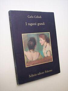 COLLODI, Carlo: I RAGAZZI GRANDI, Sellerio 1989