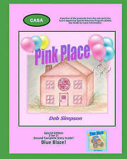 Pink Place: A lyrical journey to the safe place and inner drive deep inside ever