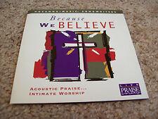 Hosanna Worship! Because We Believe CD Darrell Evans Bob Fitts Paul Baloche