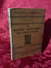 Libro 1934 Agraria Malattie Crittogamiche delle Piante Coltivate di V. Peglion