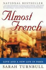 Almost French: Love and a New Life in Paris by Turnbull, Sarah