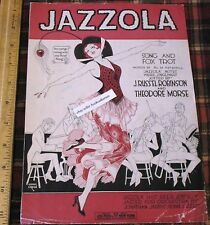 JAZZOLA 1919 Sheet Music Vintage Song Book Fox Trot Robinson Morse Jazzed Jazzer