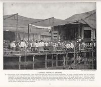 1897 Vittoriano Stampa ~Singapore~ Un Cinese Teatro Audience Su Pier