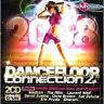 585 // DANCEFLOOR DANCE FLOOR CONNECTION 2008 /VOL.2 - COMPILATION   2 CD NEUF