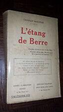 L'ETANG DE BERRE - Charles Maurras 1928 - Bouche-du-Rhône