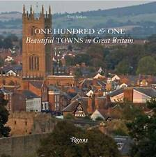 One Hundred and One Beautiful Towns in Great Britain (101 Towns) (101 Towns), To