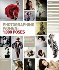 Photographing Women : 1,000 Poses by Eliot Siegel (2012, Paperback)
