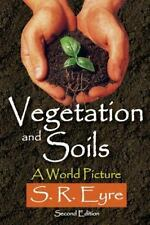 Vegetation and Soils: A World Picture (Paperback or Softback)