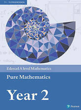Edexcel A level Mathematics Pure Mathematics Year 2 Textbook + e-book by Pearson Education Limited (Mixed media product, 2017)